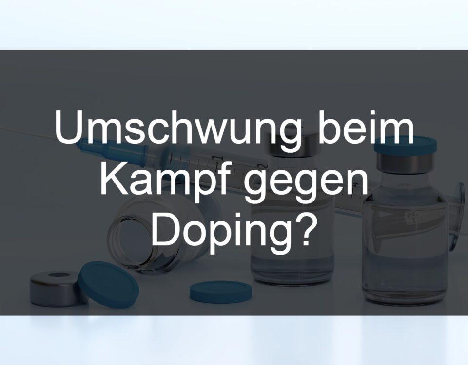 Umschwung beim Kampf gegen Doping